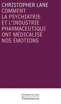 Comment la psychiatrie et l industrie pharmaceutique ont medicalise nos emotions