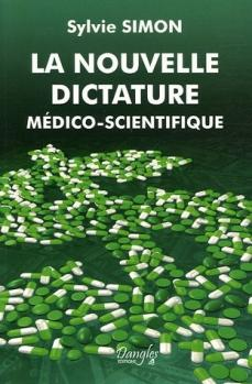 Nouvelle dictature medico scientifique