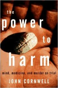 The power to harm mind medecine et murd